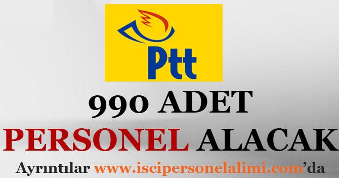 PTT 990 Adet Personel Alacak